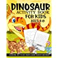 Dinosaur Activity Book for Kids Ages 4-8: A Fun Kid Workbook Game For Learning, Prehistoric Creatures Coloring, Dot to Dot, M