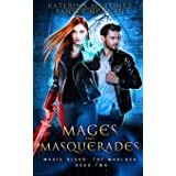 Mages and Masquerades: An Urban Fantasy Novel: 2