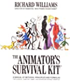 The Animator's Survival Kit: A Manual of Methods, Principles…