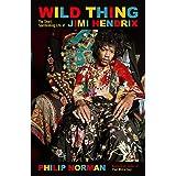 Wild Thing: The short, spellbinding life of Jimi Hendrix