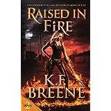 Raised in Fire: Volume 2