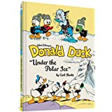 Walt Disney's Donald Duck: Under the Polar Ice (Walt Disney's Donald Duck, 23)