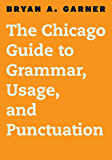 The Chicago Guide to Grammar, Usage, and Punctuation (Chicag…
