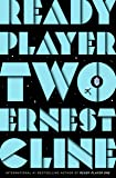 Ready Player Two: The highly anticipated sequel to READY PLA…