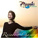 Rainbow Chasers~虹を追う人々