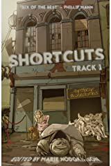 SHORTCUTS: Track 1 (Science fiction and fantasy stories from Aotearoa New Zealand) Kindle Edition