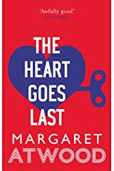 The Heart Goes Last Kindle Edition