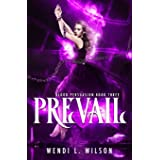 Prevail: A Reverse Harem Paranormal Romance: Blood Persuasion Book 3
