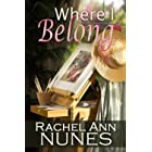 Where I Belong (Heather's Story) (Spin-off from This Time Forever, Mickelle's Story)