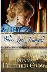 Where Love Triumphs (Where There is Love Book 3) Kindle Edition