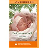 The Christmas Cradle (The Seasons of the Heart Series)