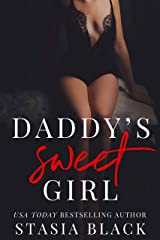Daddy's Sweet Girl: A Dark Stepfamily Love Story Kindle Edition