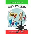 Easy Italian: Lower Intermediate Level - Vol. 1 (Italian Edition)