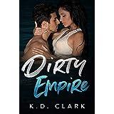 Dirty Empire: A Dark Romance