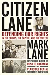 Citizen Lane: Defending Our Rights in the Courts, the Capitol, and the Streets Kindle Edition