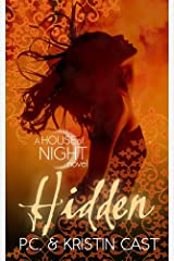 Hidden: Number 10 in series (House of Night) Kindle Edition