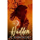 Hidden: Number 10 in series (House of Night)