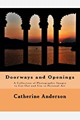 Doorways and Openings: A Collection of Photographic Images to Cut Out and Use in Personal Art Paperback
