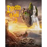 Dream World 3: A Fantasy Themed Grayscale Coloring Book for Adults