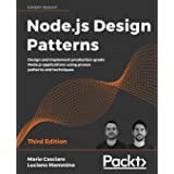 Node.js Design Patterns - Third edition: Design and implement production-grade Node.js applications using proven patterns and