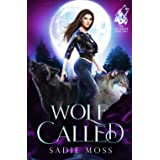 Wolf Called: A Reverse Harem Paranormal Romance