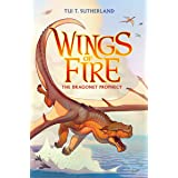 Wings of Fire: #1 Dragonet Prophecy: 01