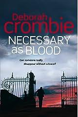 Necessary as Blood: A Kincaid and James Mystery 13 Kindle Edition