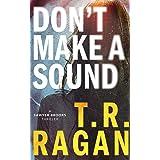 Don't Make a Sound: A Sawyer Brooks Thriller: 1