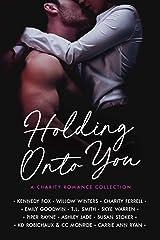 Holding Onto You Kindle Edition