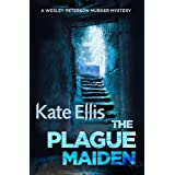 The Plague Maiden: Book 8 in the DI Wesley Peterson crime series
