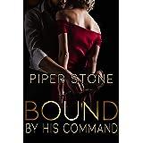 Bound by His Command: A Dark Billionaire Romance (Club Darkness Book 3)