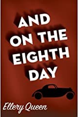 And on the Eighth Day (An Ellery Queen Mystery Ser.)) Kindle Edition