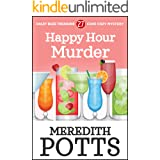 Happy Hour Murder (Daley Buzz Treasure Cove Cozy Mystery Book 27)