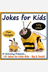 Jokes for Kids! Children's Jokes - Silly Jokes and Fun Images - Short, Funny, Clean and Corny Kid's Jokes: 101 Jokes for Little Kids - Big & Small! (Joke Books for Kids Book 1) Kindle Edition