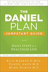 The Daniel Plan Jumpstart Guide: Daily Steps to a Healthier Life Kindle Edition