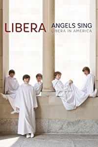 Angels Sing: Libera in America [DVD] [Import]