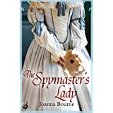 The Spymaster's Lady: Spymaster 2 (A series of sweeping, passionate historical romance)