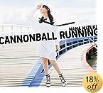 CANNONBALL RUNNING【初回限定盤CD+Blu-ray】