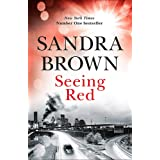 Seeing Red: 'Looking for EXCITEMENT, THRILLS and PASSION? Then this is just the book for you'