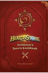 Hearthstone: Innkeeper's Tavern Cookbook Kindle Edition