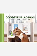 Goodbye Salad Days: Kevin Faces Adulthood Hardcover