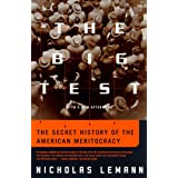 Big Test: The Secret History of the American Meritocracy