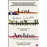Lost Children Archive: WINNER OF THE DUBLIN LITERARY AWARD 2021