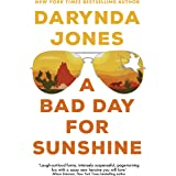 A Bad Day for Sunshine: 'A great day for the rest of us' Lee Child (Sunshine Vicram)