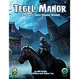 Tegel Manor: 5th Edition
