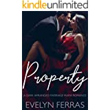 Property: A Dark Arranged Marriage Mafia Romance