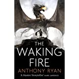 The Waking Fire: Book One of Draconis Memoria