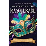 Mystery at the Masquerade: An M/M Cozy Mystery: Secrets and Scrabble 3 (3)