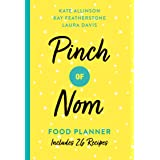 Pinch of Nom Food Planner: Includes 24 Recipes