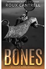 Bones (Gypsy Kings Book 6) Kindle Edition
